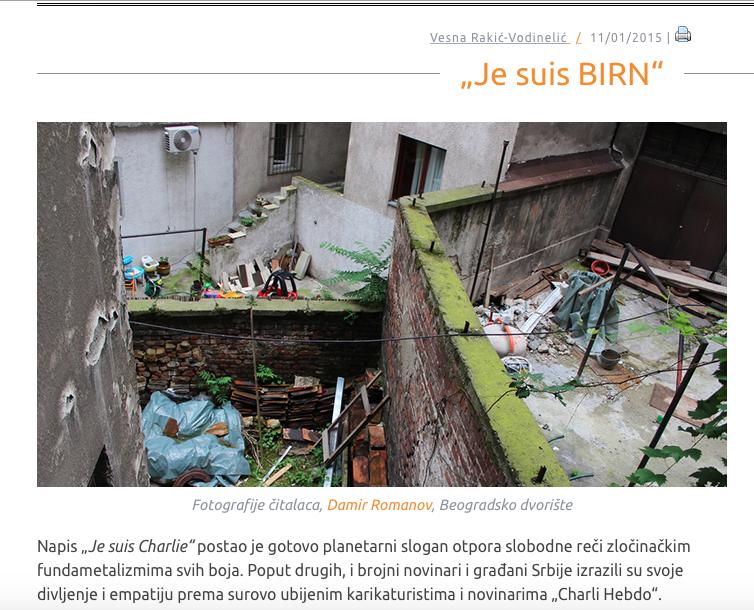 Pescanic a été le seul journal a soutenir publiquement BIRN. Politika a répliqué par une Une titrée « Je ne suis pas BIRN »
